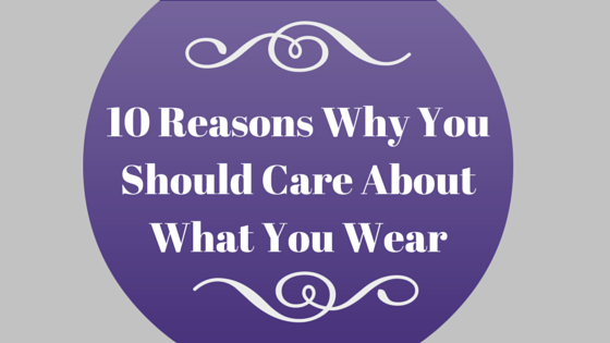 10 Reasons Why You Should Care About What
