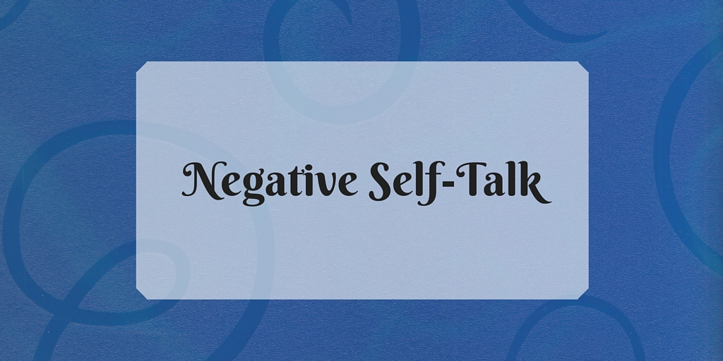 Negative Self-Talk - 2