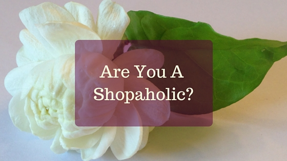 Are You A Shopaholic-